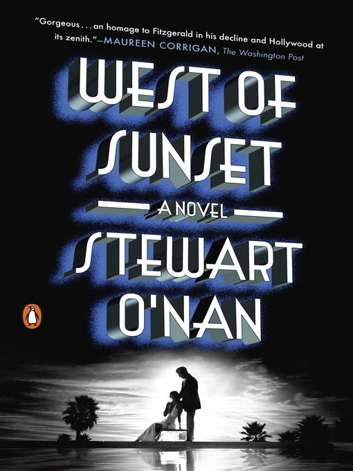 Title details for West of Sunset by Stewart O'Nan - Available